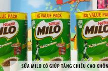Sữa Milo có giúp tăng chiều cao không?